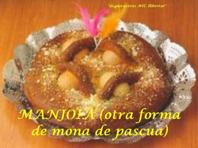 MANJOIA (otra forma de mona de pascua)a