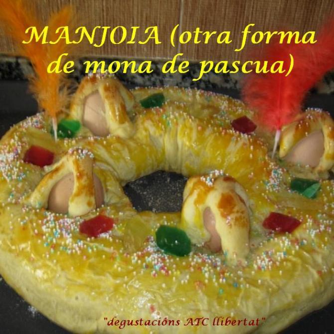 MANJOIA (otra forma de mona de pascua)b